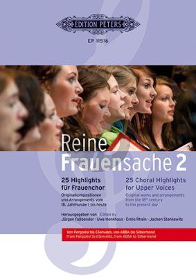 Reine Frauensache 2 - 25 Highlights für Frauenchor
