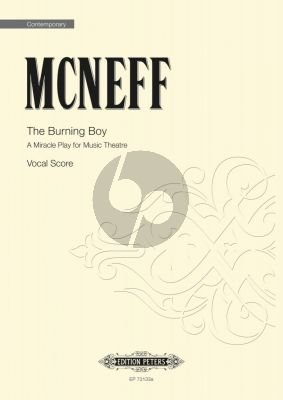 McNeff The Burning Boy Vocal Score (A Miracle Play for Music Theatre - Opera in One Act)