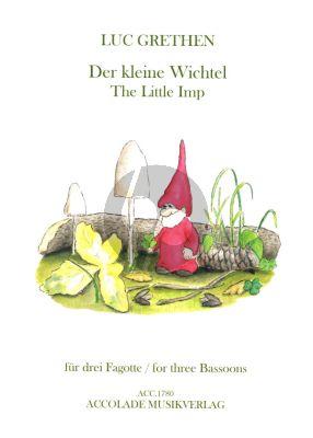 Grethen Der kleine Wichtel für drei Fagotte (Part./Stimmen)