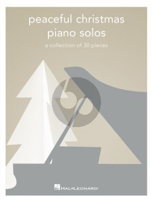 Peaceful Christmas Piano Solos (A Collection of 30 Pieces)