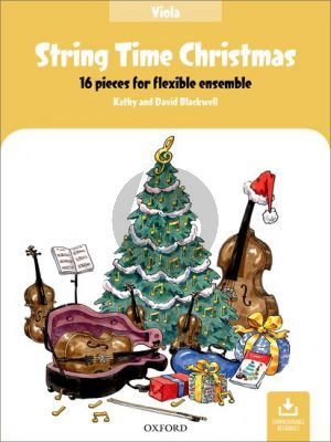 Blackwell String Time Christmas for Flexible Ensembe Viola Part (16 Pieces with Downloadable Resources)