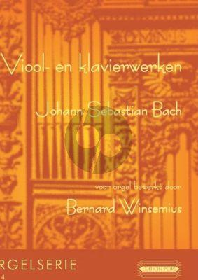 Bach Viool- en Klavierwerken voor Orgel (Bewerkt door Bernard Winsemius)