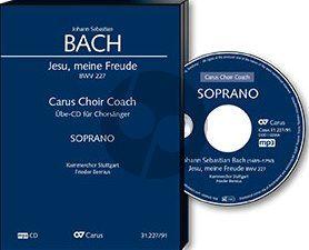 Bach Jesu meine Freude BWV 227 Singstimmen (SSATB) und Instrumente (Sopran Chorstimme CD) (Carus Choir Coach)