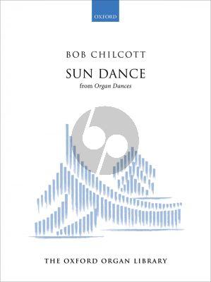 Chilcott Sun Dance for Organ (from Organ Dances)