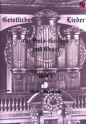 Album Geistliche Lieder Vol.1 Hohe Stimme und Orgel (herausgegeben von Norbert Feibel)