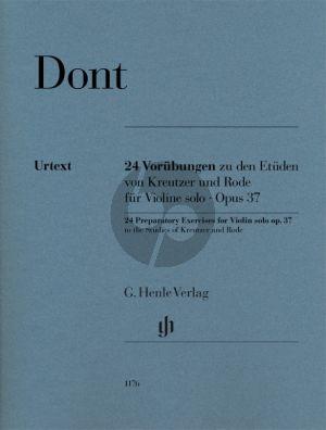 Dont Vorubungen zu Kreutzer und Rode Op.37 Violine solo (Edited by Dominik Rahmer) (Fingersatz und Streichbezeichnung vom Komponisten)
