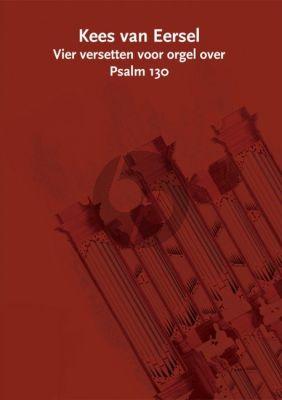 van Eersel Vier Versetten over Psalm 130 Orgel