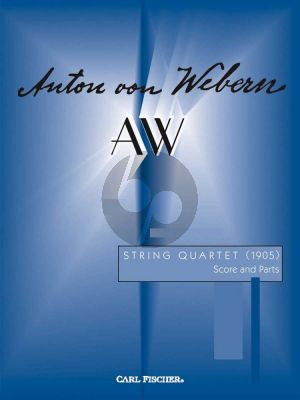 WEbern String Quartet a-minor (1905) Score and Parts (edited by James Beale)