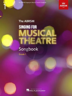 The ABRSM Singing for Musical Theatre Songbook Grade 1
