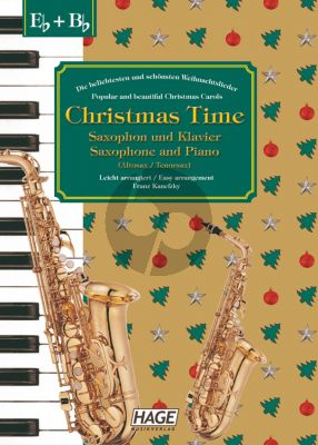 Christmas Time Alt- oder Tenor Saxophon und Klavier (37 bekannte Weihnachtslieder) (arr. Franz Kanefzky)