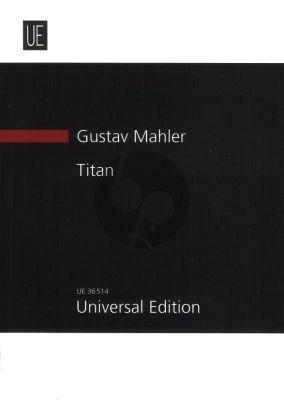 Mahler Titan D-major for Large Orchestra Study Score