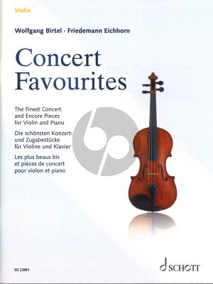 Concert Favourites for Violin and Piano (The Finest Concert and Encore Pieces) (Edited by Wolfgang Birtel)