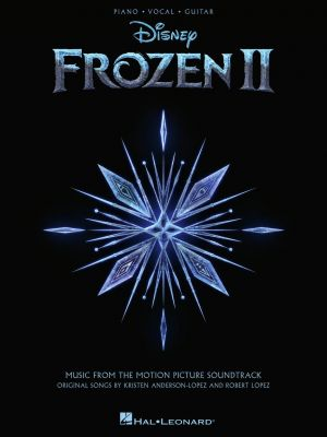 Lopez Anderson Frozen II Piano Vocal and Guitar (Music from the Motion Picture Soundtrack)