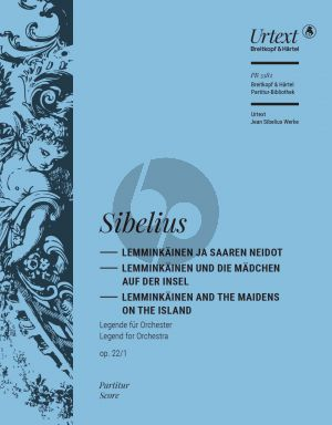 Sibelius Lemminkainen and the Maidens of the Island Op. 22 No. 1 Full Score (edited by Tuija Wicklund)