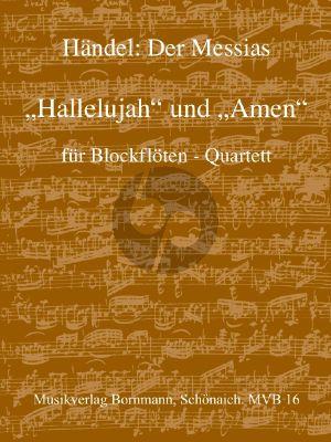 Handel Amen und Hallelujah aus dem Messias für 4 Blockflöten (SATB) (Part./Stimmen)
