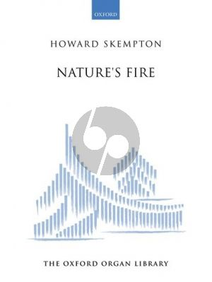 Skempton Nature's Fire for Organ
