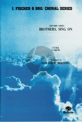 Grieg Brothers, Sing On TTBB (arranged by Howard D. McKinney)