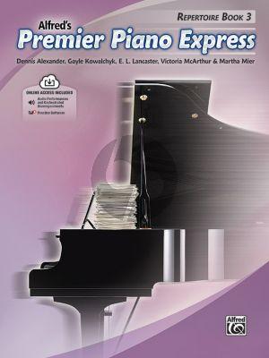 Premier Piano Express, Repertoire Book 3 (Dennis Alexander, Gayle Kowalchyk, E. L. Lancaster, Victoria McArthur, and Martha Mier) (Book with Audio online)