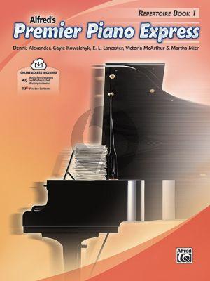 Premier Piano Express, Repertoire Book 1 (Dennis Alexander, Gayle Kowalchyk, E. L. Lancaster, Victoria McArthur, and Martha Mier) (Book with Audio online)