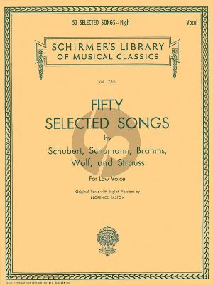 50 Selected Songs Low Voice and Piano (Schubert, Schumann, Brahms, Wolf and Strauss) (edited by Elisha A. Hoffman)