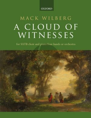 Wilberg A Cloud of Witnesses SATB-Piano 4 hds and Orchestra (Vocal Score)