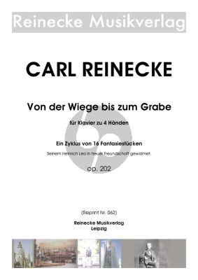 Reinecke Von der Wiege bis zum Grabe Op. 202 für Klavier zu 4 Händen
