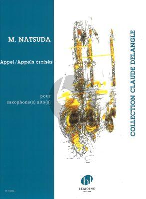 Natsuda Appel / Appels croisés pour Saxophone(s) alto(s)
