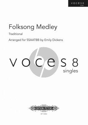 Folk Song Medley SSAATBB (arr. Emily Dickens) (Voces 8)