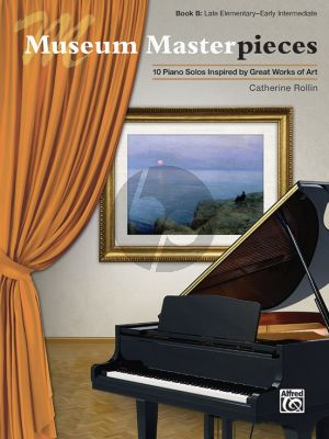 Rollin Museum Masterpieces Book B Piano (10 Piano Solos Inspired by Great Works of Art)