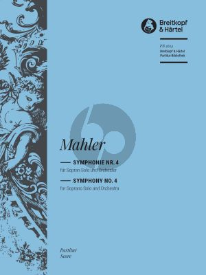 Mahler Symphony No. 4 Soprano and Orchestra Full Score (Final Version of 1911) (edited by Christian Rudolf Riedel)