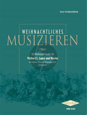 Weihnachtliches Musizieren (für Violine (1. Lage) und Klavier) (mit Continuo-Stimme für Violoncello ad lib., leicht gesetzt)