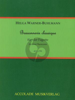 Warner-Buhlmann Bassonnerie classique 4 Bassoons (Score/Parts)