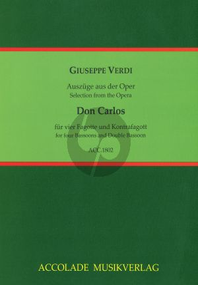 Verdi Don Carlos Auszüge 4 Fagotte und Kontrafagott (Part./Stimmen) (arr. Jean-Christophe Dassonville)