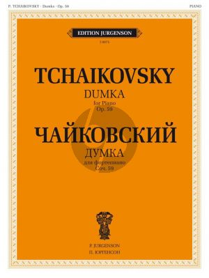 Tchaikovsky Dumka Op.59 Piano Solo (Concertpiece) (edited by Ya. Milstein - K. Sorokin)