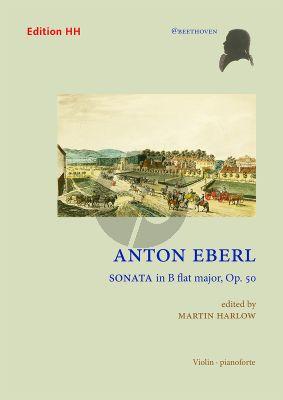 Eberl Sonata in B-flat major Op. 50 Violin and Piano (edited by Martin Harlow)
