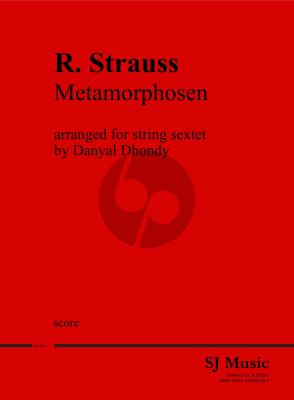 Strauss Metamorphosen 2 Violins-2 Violas and 2 Violoncellos (Score) (transcr. by Danyal Dhondy)
