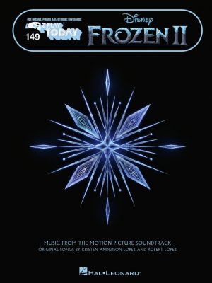 Anderson-Lopez Frozen 2 (Music from the Motion Picture Soundtrack) (E-Z Play Today Volume 149)