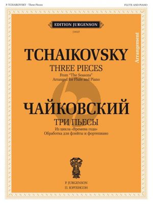 Tchaikovsky 3 Pieces from The Seasons Flute and Piano (arr. B. Bekhterev)