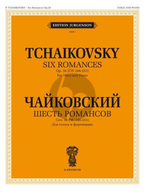 Tchaikovsky 6 Romances Op.38 Voice and Piano