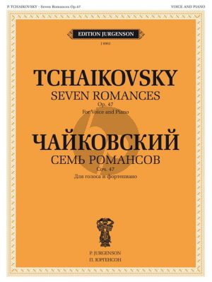 Tchaikovsky 7 Romances Op.47 Voice and Piano