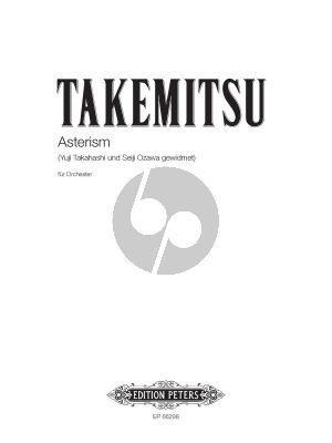 Takemitsu Asterism for Orchestra Fullscore (dedicated to Yuji Takahashi und Seiji Ozawa)