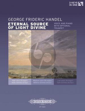 Handel Eternal Source of Light Divine Voice and Piano with Trumpet obl. (3 Keys (High - Medium- Low)