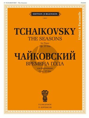 Tchaikovsky The Seasons Op. 37-bis Piano solo Urtext and facsimile