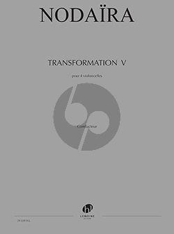Nodaira Transformation V 4 Violoncelles (Partition)