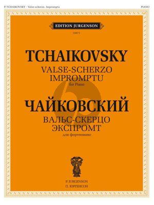 Tchaikovsky Valse-Scherzo and Impromptu for Piano solo (Edited by Ya. Milstein / K. Sorokin)