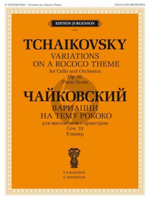 Tchaikovsky Variations on a Rococo Theme Op.33 Violoncello-Piano (Edited by W. Fitzenhagen)