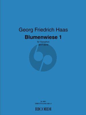 Haas Blumenwiese 1 Alto Saxophone solo (2017-2018)