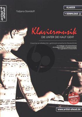 Davidoff Klaviermusik die unter den Haut geht Piano Solo Buch mit Download (15 leichte & mittelleichte, gefühlvoll-romantische Klavierstücke für Kinder, Jugendliche & Erwachsene)