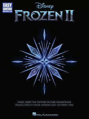 Frozen 2 for Easy Guitar (notes and tab) (Music from the Motion Picture Soundtrack)