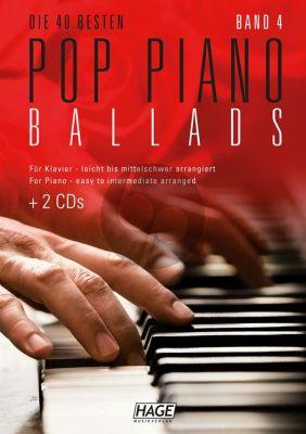 Pop Piano Ballads 4 leicht bis mittelschwer Bk + 2 CD's (Die 40 besten Pop Piano Ballads)